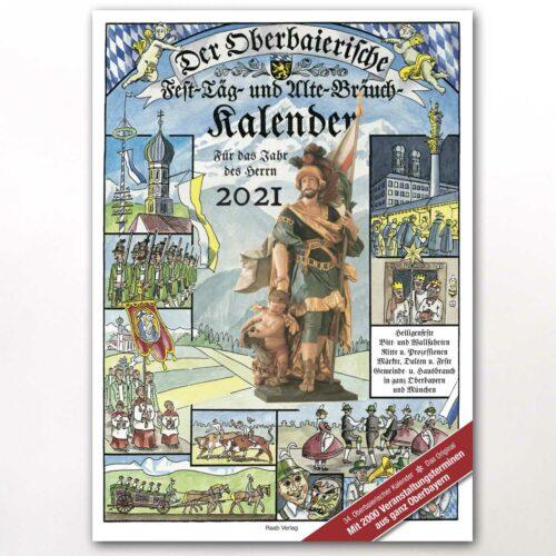 Der Oberbaierische Fest-Täg und Alte-Bräuch-Kalender 2021 (Papierform, Abo)